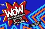 wow dunya kadinlar festivali istanbul 2