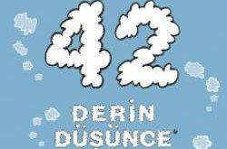 42 derin dusunce