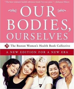 Kadın sağlığıyla ilgili 6 yeni gerçek ourbodies ourselves 1
