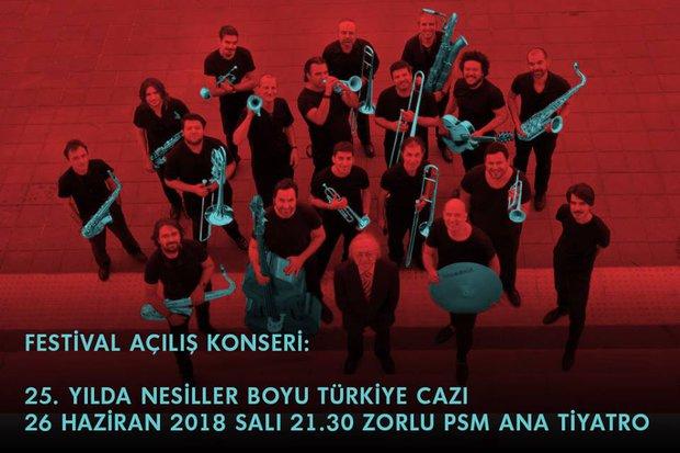25. İstanbul Caz Festivali Açılış konseri