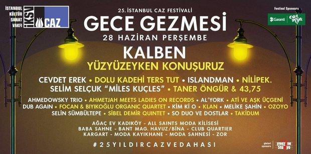 İstanbul Caz Festivali ile gece gezmesi