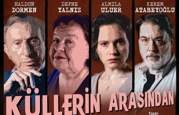 Haldun Dormen Küllerin Arasından oyunu ile tekrar sahnede