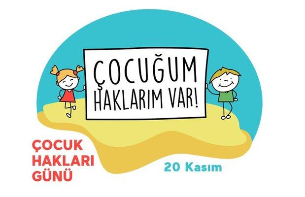 Bugün 20 Kasım Dünya Çocuk Hakları Günü