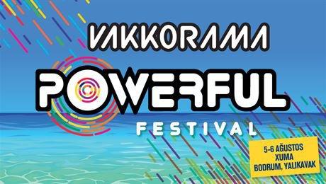 Yaz eğlencelerine bir yenisi; Vakkorama Powerful Festivali