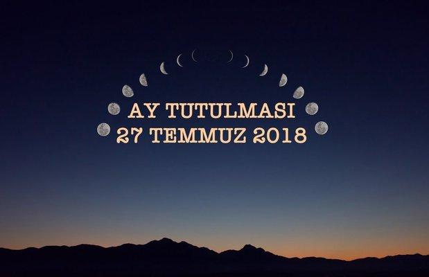 27 Temmuz 2018 Cuma Kova-Aslan dolunayı etkileri