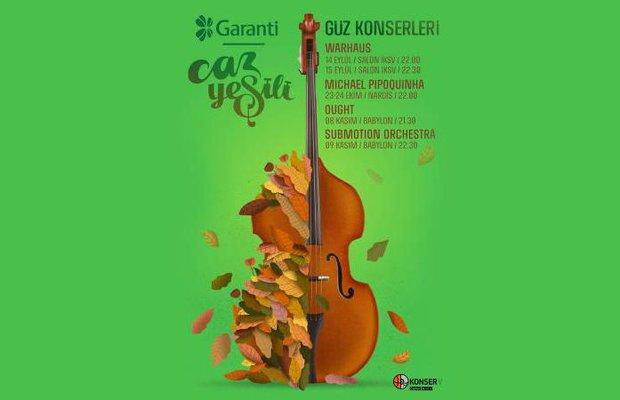 Garanti Caz YeşiliGüz Konserleri 2018